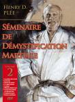 Seminaire De Demystification-volume 2